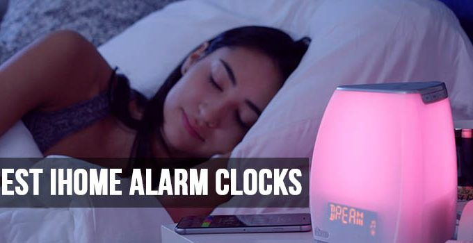 Best iHome Alarm Clocks