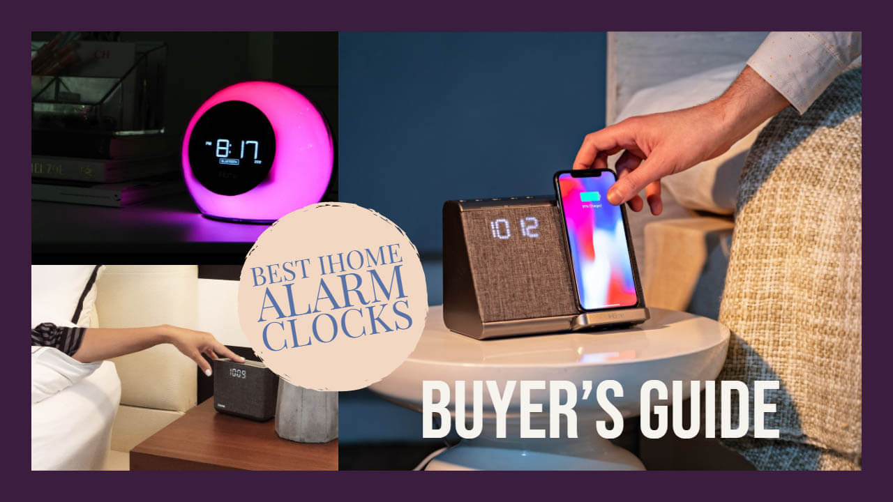 Best iHome Alarm Clocks Buyer's Guide
