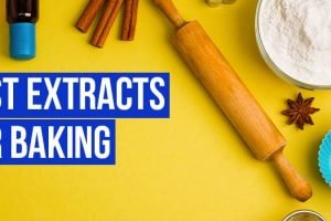 Best Extracts For Baking