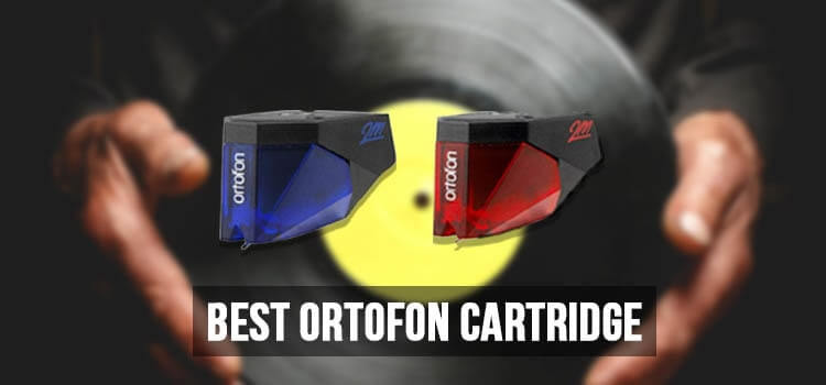 Best Ortofon Cartridge