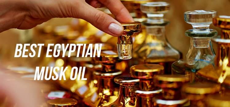 Best Egyptian Musk Oil