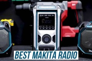 Best Makita Radio